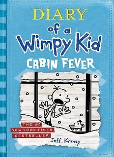 Cabin Fever (Diary of a Wimpy Kid book 6) (Diary of a Wimpy Kid) [E-B00K]