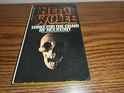 Vintage PB~THREE FOR THE CHAIR A Nero Wolfe Novel by Rex Stout 1981 VERY NICE