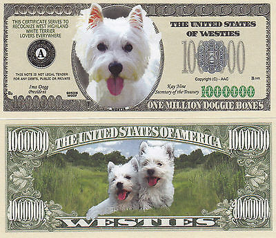 Two Westie - West Highland White Terrier Dog Money Bills #308