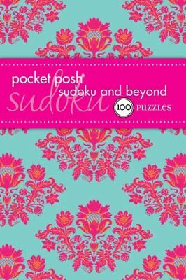 Pocket Posh Sudoku and Beyond: 100 Puzzles by The Puzzle Society (Paperback,...