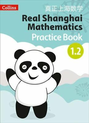 Real Shanghai Mathematics - Pupil Practice Book 1.2 by HarperCollins...