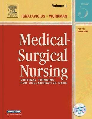 Medical-Surgical Nursing: Critical Thinking for Collaborative Care, 5th Edition