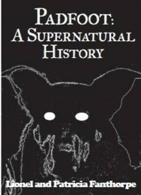 Padfoot: A Supernatural History (Paperback), FANTHORPE, PATRICIA,...