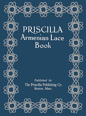 Priscilla Armenian Lace c.1923 Vintage Instruction for a Rare Needle Lace Method