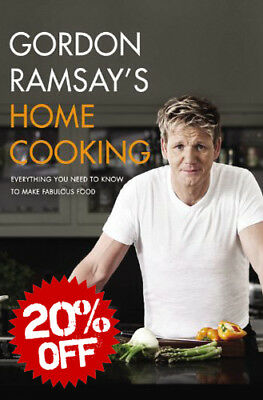 Gordon Ramsay's Home Cooking: Everything You Need to Know to Make Fabulous [PDF]
