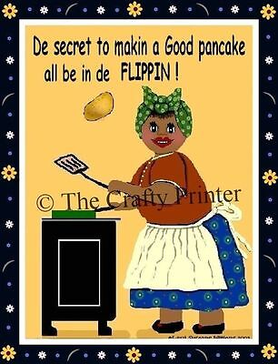 MAMMY MAGNET #35 - The Secret To a Good Pancake ... All Be In de Flippin'