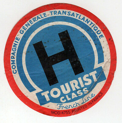 VINTAGE FRENCH LINE Tourist Class DECAL Tag CGT Compagnie General Transatlantic