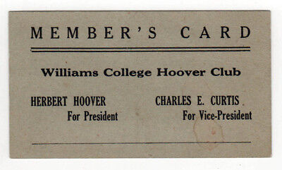 Scarce 1928 WILLIAMS COLLEGE Herbert Hoover Club MEMBER CARD Charles Curtis MASS