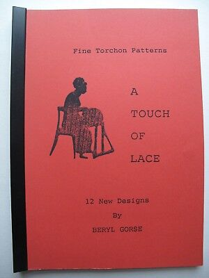 A TOUCH OF LACE - Fine Torchon Patterns by BERYL GORSE