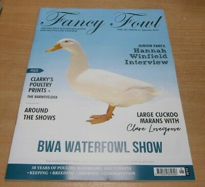 Fancy Fowl magazine Jan 2019 BWA Waterfowl show + JNR Hannah Winfield Interview