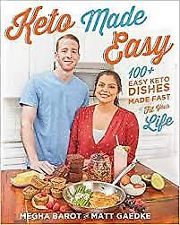 100+ Easy Keto Dishes Made Fast to Fit Your Life: Keto Made Easy 2018 EB00K PDF