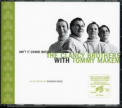 The Clancy Brothers Tommy Makem 32 UNISSUED GEMS - AIN'T IT GRAND BOYS 2-CD Mint