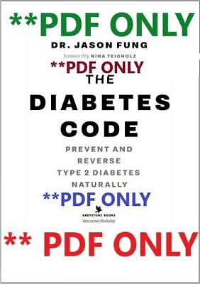 The Diabetes Code : Prevent and Reverse Type 2 Diabetes Naturally