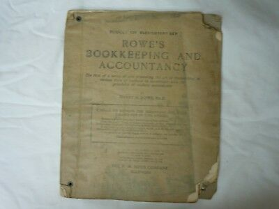 Antique 1910 Textbook ROWE'S BOOKKEEPING AND ACCOUNTANCY Book Rare Find