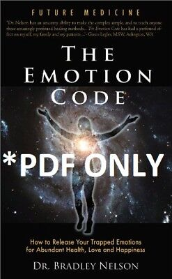 The Emotion Code by Bradley B. Nelson