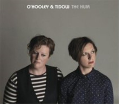 O'Hooley & Tidow-The Hum CD NEW
