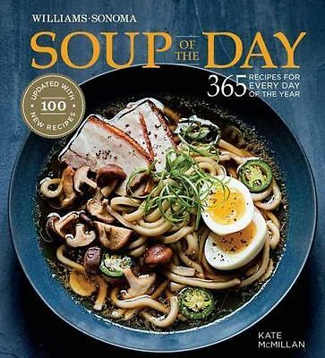Soup of the Day [Rev Edition]: 365 Recipes for Every Day of the Year , McMillan,