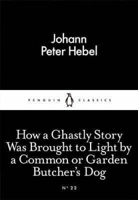 How a Ghastly Story Was Brought to Light by a Common or Garden ... 9780141398020
