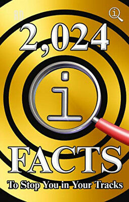 2,024 QI Facts To Stop You In Your Tracks Hardcover – 18 Oct 2018