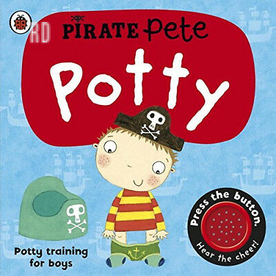 Pirate Pete's Potty (Pirate Pete and Princess Polly) Board book – 2 Jul 2009