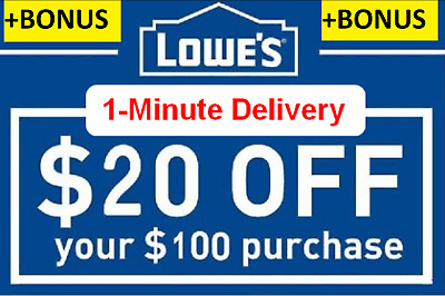 TWO 2X Lowes $20 OFF100 Coupon InStore Online-Fastest Delivery+BONUS INFO($5)
