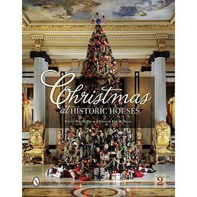 CHRISTMAS AT HIST.HOUSES 2ND - Hardcover NEW P H MCMILLAN (A 2014-09-04