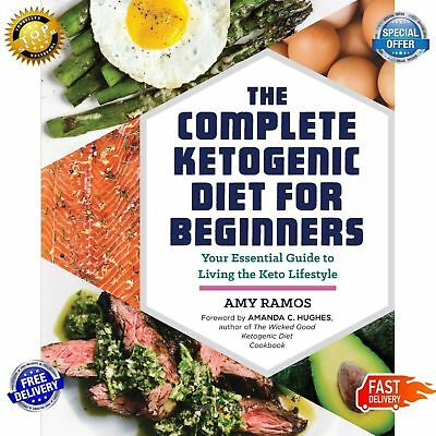 Complete Ketogenic Diet for Beginners: Your Essential Guide to Keto Lifestyle