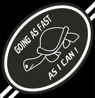 Going As Fast As I Can Sticker Ultra Street Style Vinyl Sticker