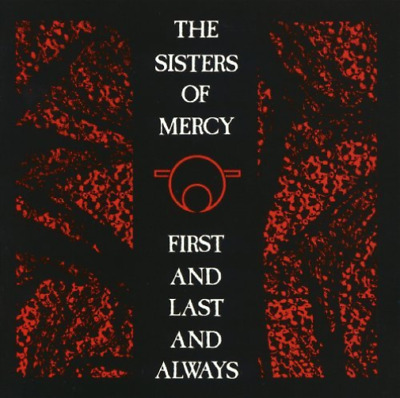 The Sisters of Mercy-First and Last and Always CD / Remastered Album NEW