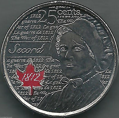 """2013 Canada """"HEROS OF 1812"""" 25-cents Coin - UNC  - LAURA SECORD"""