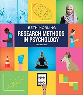 Research Methods in Psychology: Evaluating a World of Information 3rd Ed Morling
