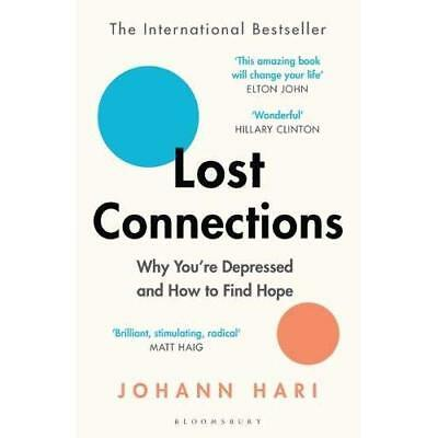 Lost Connections: Why You're Depressed and How to Find  - Paperback / softback N