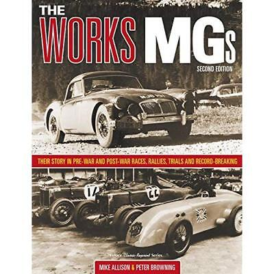 The Works MGs: Second Edition (Classic Reprint) - Hardback NEW Allison, Michae 2