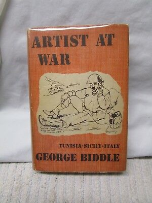 Vintage Artist At War Tunisia - Sicily - Italy by George Biddle Book with Cover
