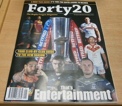 Forty 20 The Rugby League magazine Jan 2019 Club by club guide to the new season