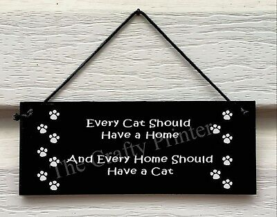 "Wood Decorator Plaque For CAT Lovers ..... ""Every Cat Should Have a Home"""