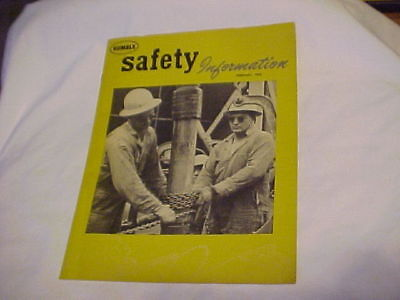 Vintage Humble Oil & Refining Co. Safety Information Book 1953, February ***