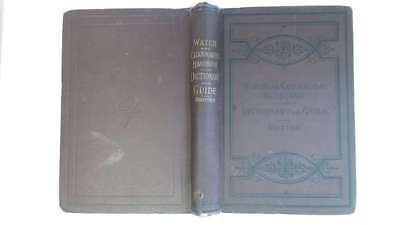 Good - The Watch and Clockmakers' Handbook,Dictionary and Guide. F.J.Britten 188