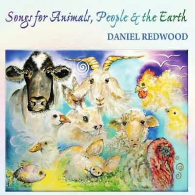 Daniel Redwood - Songs For Animals People & The Earth New Cd