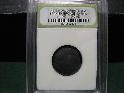 Ancient Bronze Nummis Coin  New World Pirate Era 1400 AD-1600 AD AUTHENTICATED