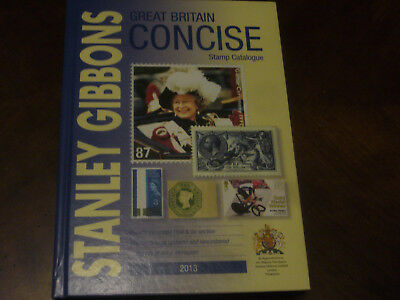 Stanley Gibbons Great Britain Concise Stamp Catalogue 2013 Edition.Hardback.