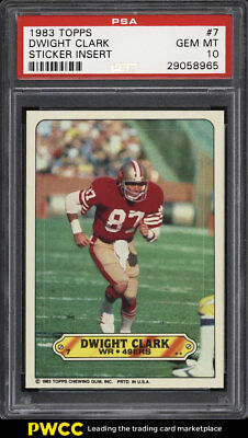 1983 Topps Stickers Insert Dwight Clark #7 PSA 10 GEM MINT (PWCC)