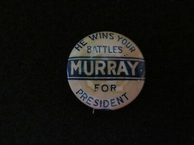 Celluloid Pinback for William H. Murray of Oklahoma for President in 1932