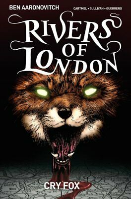 Rivers of London Volume 5: Cry Fox by Ben Aaronovitch 9781785861727