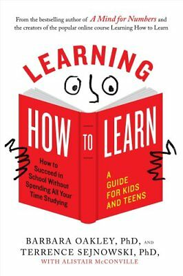 Learning How to Learn How to Succeed in School without Spending... 9780143132547