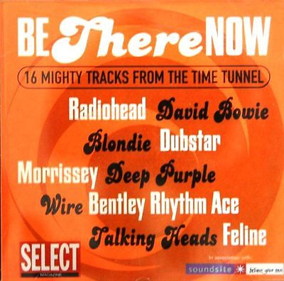BE THERE NOW ~ 16 Mighty Tracks from the Time Tunnel ~ CD Album ~ Like NEW!