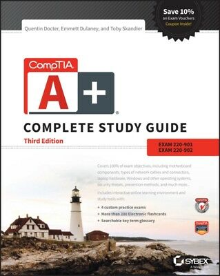 CompTIA A+ Complete Study Guide: Exams 220-901 and 220-902 (Paper...