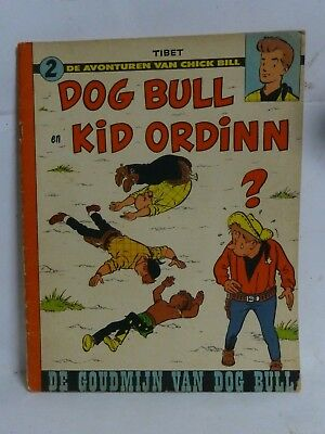 Chick Bill TIBET Strip Dog Bull Kid en Ordinn De Goudmijn N°2