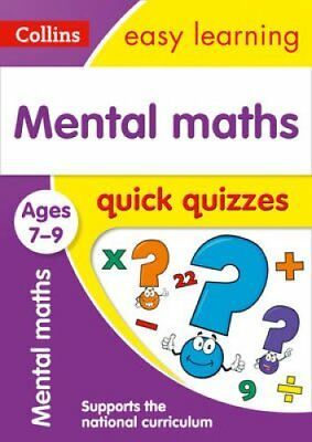 Mental Maths Quick Quizzes Ages 7-9 by Collins Easy Learning 9780008212599