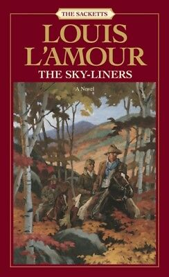 Skyliners (Sacketts) (Paperback), L'Amour, Louis, 9780553276879